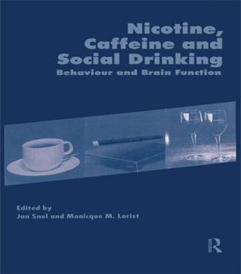 Nicotine, Caffeine and Social Drinking: Behaviour and Brain Function