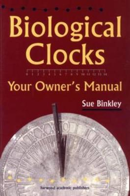 Biological Clocks: Your Owner's Manual