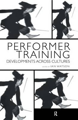 Performer Training: Developments Across Cultures
