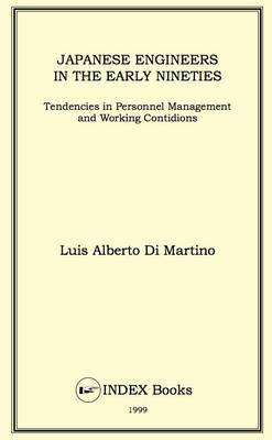 Japanese Engineers in the Early Nineties: Tendencies in Personnel Management and Working Conditions