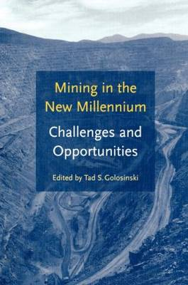 Mining in the New Millennium - Challenges and Opportunities: Proceedings of the American-Polish Mining Symposium, Las Vagas, Nevada, 8 October 2000
