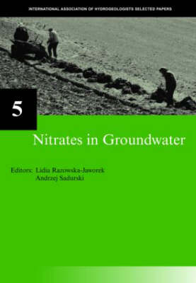 Nitrates in Groundwater: IAH Selected Papers on Hydrogeology 5