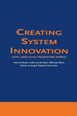 Creating System Innovation: How Large Scale Transitions Emerge