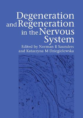 Degeneration and Regeneration in the Nervous System