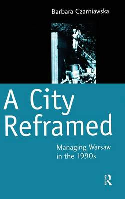 A City Reframed: Managing Warsaw in the 1990's