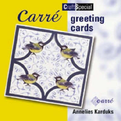 Carre Greeting Cards