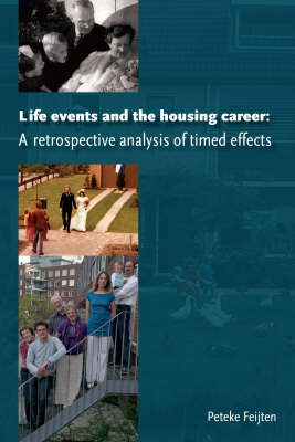 Life Events and the Housing Career: A Retrospective Analysis of Timed Effects