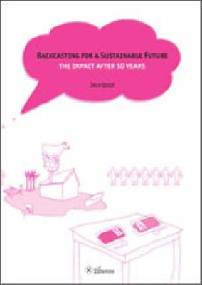 Backcasting for a Sustainable Future: The Impact After 10 Years