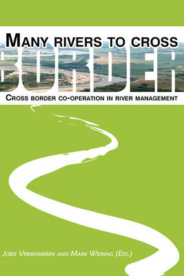 Many Rivers to Cross: Cross Border Co-operation in River Management