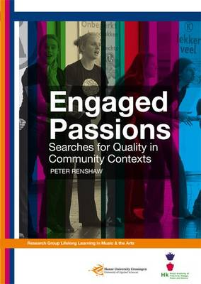 Engaged Passions: Searches for Quality in Community Contexts