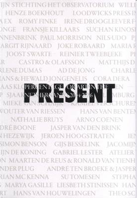 Present: Percentage for Art in the Netherlands: 2004-2006