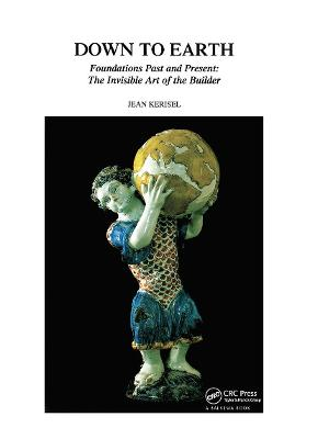 Down to Earth: Foundations Past and Present: The Invisible Art of the Builder