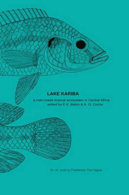 Lake Kariba: A Man-Made Tropical Ecosystem in Central Africa