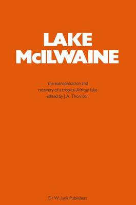 Lake Mcilwaine: The Eutrophication and Recovery of a Tropical African Man-Made Lake