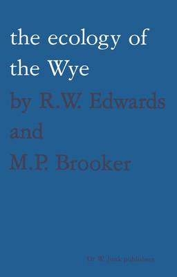 The ecology of the Wye
