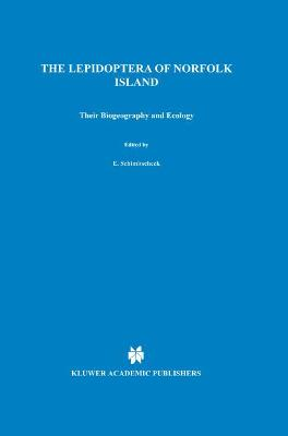 Lepidoptera of Norfolk Island. Their Biogeography and Ecology