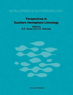 Perspectives in Southern Hemisphere Limnology: Proceedings of a Symposium, held in Wilderness, South Africa, July 3-13, 1984