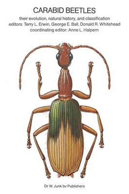 Carabid Beetles: Their Evolution, Natural History, and Classification