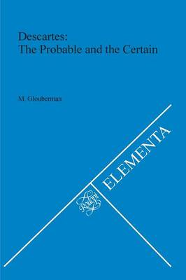 Descartes: The Probable and the Certain