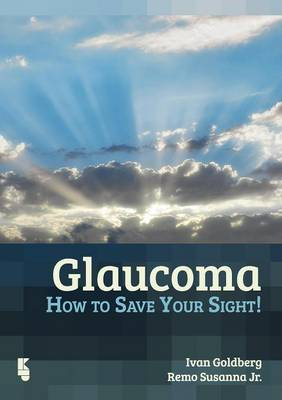 Glaucoma: How to Save Your Sight