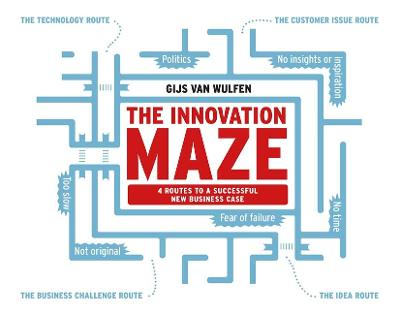 Innovation Maze: Four Routes to a Successful New Business Case