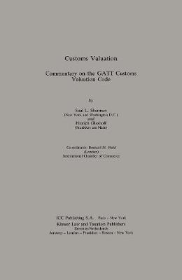 Customs Valuation:A Commentary on the GATT Customs Valuation Code