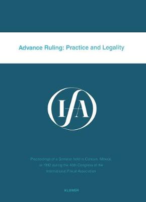 Advance Ruling:Practice and Legality