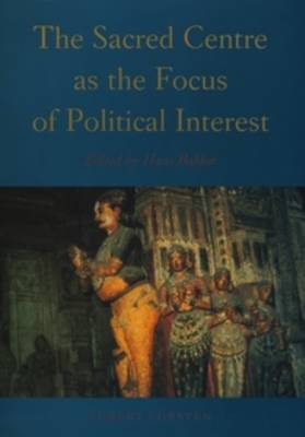 The Sacred Centre as the Focus of Political Interest