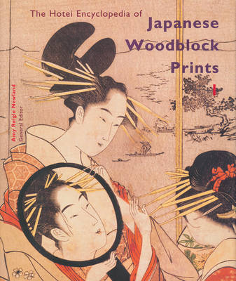 The Hotei Encyclopedia of Japanese Woodblock Prints (2 vols.)