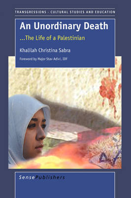 An Unordinary Death the Life of a Palestinian