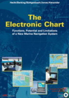 The Electronic Chart: Functions, Potential and Limitations of a New Marine Navigation System