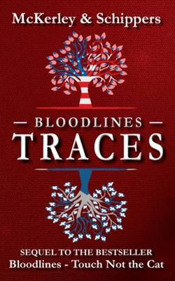 Bloodlines: Traces