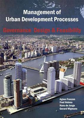 Management of Urban Development Processes: Governance, Design and Feasibility