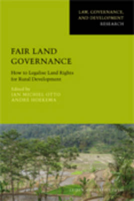 Fair Land Governance: How to Legalise Land Rights for Rural Development