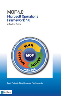 MOF (Microsoft Operations Framework): A Pocket Guide: V 4.0 (2008): IT Service Operations Management: Version 4.0