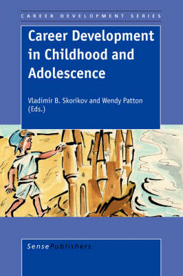 Career Development in Childhood and Adolescence