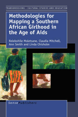 Methodologies for Mapping a Southern African Girlhood in the Age of AIDS