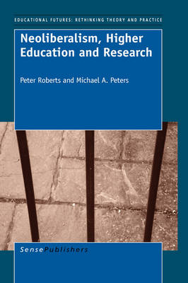 Neoliberalism, Higher Education and Research