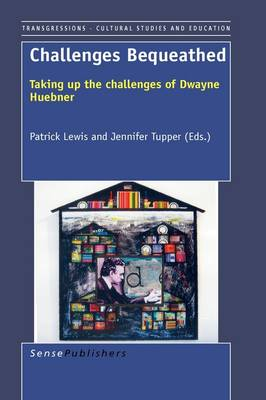 Challenges Bequeathed: Taking Up the Challenges of Dwayne Huebner