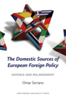 The Domestic Sources of European Foreign Policy: Defence and Enlargement