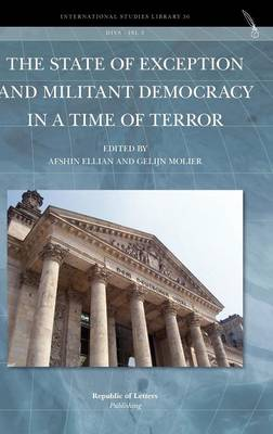 The State of Exception and Militant Democracy in a Time of Terror