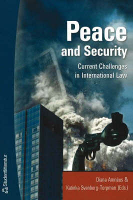 Peace and Security: Current Challenges in International Law