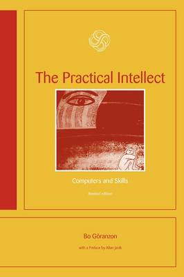 The Practical Intellect: Computers and Skills