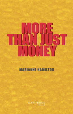 More Than Just Money