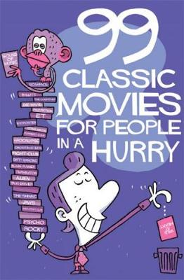 99 Classic Movies For People In A Hurry