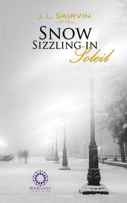 Snow Sizzling in Soleil