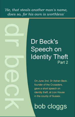 Dr Beck's Speech on Identity Theft: Pt. 2