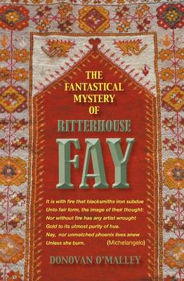 The Fantastical Mystery of Ritterhouse Fay