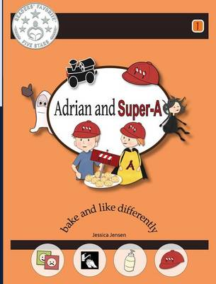 Adrian and Super-A: Bake and Like Differently