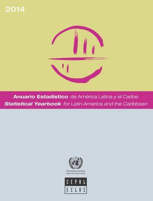 Statistical yearbook for Latin America and the Caribbean 2014
